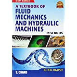 Fluid Mechanics and Hydraulic Machines: In SI Units