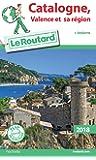 Guide du Routard Catalogne, Valence et sa région 2018: (+ Andorre)