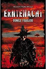 Erntenacht: Dunkle Folklore Kindle Ausgabe