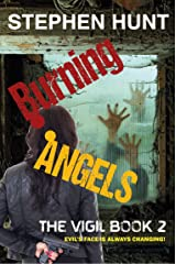 Burning Angels: Book 2 of The Vigil. Kindle Edition