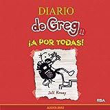 Diario de Greg 11. !A por todas! [Diary of Greg 11: Go for It All!]