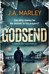 Godsend: a gripping, fast-paced thriller (a Danny Felix adventure Book 2) Kindle Edition