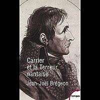 Carrier et la Terreur nantaise (TEMPUS t. 643)