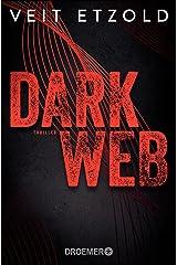 Dark Web: Thriller Kindle Ausgabe