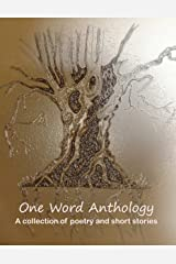 One Word Anthology Kindle Edition