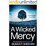 A Wicked Mercy: A gripping crime thriller (DI Drew Haskell & Profiler Harriet Quinn Detective Series Book 1)
