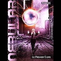 NEBULAR 55: Le Premier Clerc: Épisode (NEBULAR Edition française)
