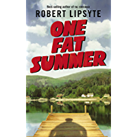 One Fat Summer (Ursula Nordstrom Book) (English Edition)