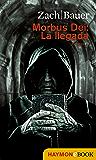 Morbus Dei: La llegada: Novela (Morbus Dei (Español) nº 1) (Spanish Edition)