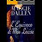 L'equivoco di Miss Louisa (Scuola di Charme Vol. 2)