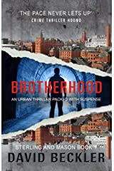 Brotherhood: An urban thriller packed with suspense (Mason & Sterling Book 1) Kindle Edition