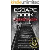 Escape Book: La habitación del asesino: Escape Book (ESCAPE BOOK WORLD)