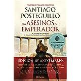 Los asesinos del emperador (décimo aniversario): El ascenso de Trajano, el primer emperador hispano de la Historia (Trilogía