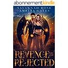 Revenge of the Rejected: Fantasy Liebesroman (Vermächtnis der Engel 3) (German Edition)