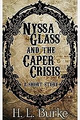 Nyssa Glass and the Caper Crisis Kindle Edition