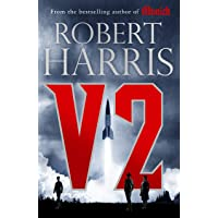 V2: the new Second World War thriller from the #1 bestselling author