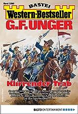 G. F. Unger Western-Bestseller 2380 - Western: Klirrender Trab