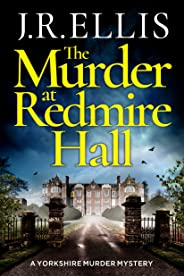 The Murder at Redmire Hall (A Yorkshire Murder Mystery Book 3) (English Edition)