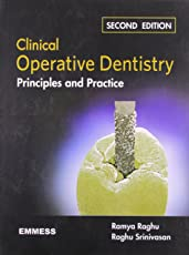 Clinical Operative Dentistry Principles and Practice