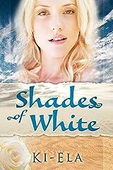 Shades of White (English Edition) Kindle Ausgabe