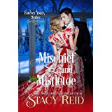 Mischief and Mistletoe (Forever Yours Book 10)