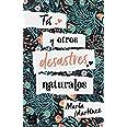 Tú y otros desastres naturales (Ficción)