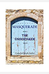 The Undertaker:Masquerade Kindle Edition