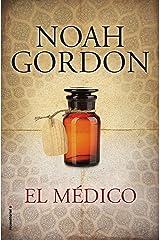 El médico (BIBLIOTECA NOAH GORDON) Versión Kindle