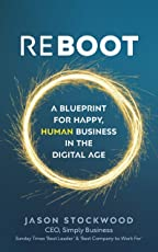 Reboot: A Blueprint for Happy, Human Business in the Digital Age