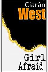 Girl Afraid Kindle Edition