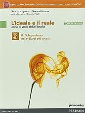 Ideale e il reale. Per le Scuole superiori. Con e-book. Con espansione online: 3