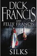 Silks (Francis Thriller Book 42) Kindle Edition
