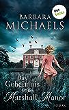 Das Geheimnis von Marshall Manor: Roman (German Edition)