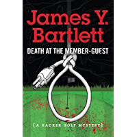 Death at the Member-Guest: A Hacker Golf Mystery (English Edition)