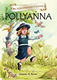 Pollyanna : Illustrated abridged Classics (Om Illustrated Classics)
