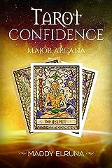Major Arcana: Read the Tarot with Confidence Kindle Edition