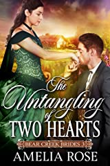 The Untangling of Two Hearts: Historical Western Mail Order Bride Romance (Bear Creek Brides Book 3) Kindle Edition
