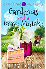 Gardenias and a Grave Mistake: Mystery (Diana Flowers Floriculture Mysteries Book 1) Kindle Edition