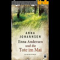 Enna Andersen und die Tote im Mai (German Edition)