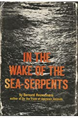 In the Wake of the Sea Serpents Hardcover