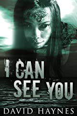 I Can See You Kindle Edition