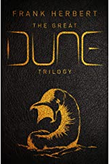 The Great Dune Trilogy: Dune, Dune Messiah, Children of Dune (GOLLANCZ S.F.) Kindle Edition