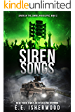Siren Songs: Sirens of the Zombie Apocalypse, Book 2 (English Edition)