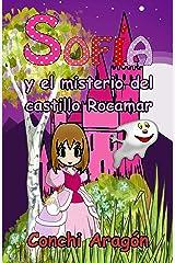 Sofía y el misterio del castillo Rocamar (Sofía y sus misterios nº 2) Versión Kindle