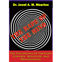 The Rape of the Mind: The Psychology of Thought Control, Menticide, and Brainwashing (English Edition)