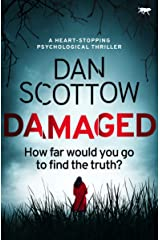 Damaged: a heart-stopping psychological thriller Kindle Edition