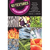 101 Textures in Colored Pencil: Practical step-by-step drawing techniques for rendering a variety of surfaces & textures (Eng