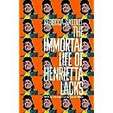 The Immortal Life of Henrietta Lacks (Picador Classic)
