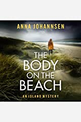 The Body on the Beach: An Island Mystery, Book 1 Audible Hörbuch