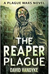 The Reaper Plague: Alien Invasion #2 (Plague Wars Series Book 7) Kindle Edition